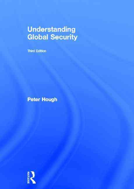Understanding Global Security By Hough, Peter